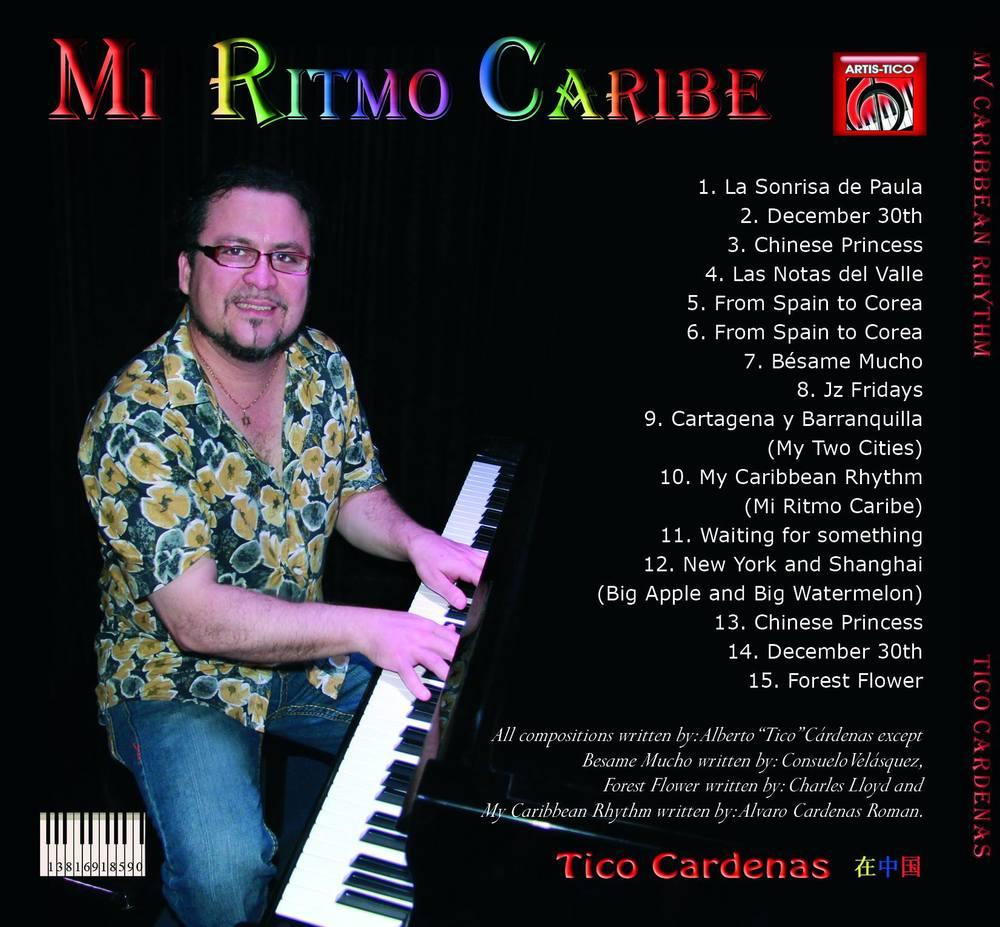 "My Caribbean Rhythm (2012) - Alberto ""Tico"" Cardenas"
