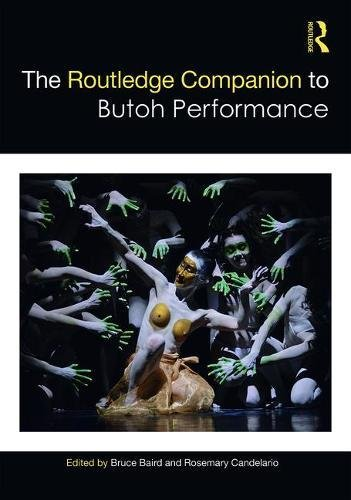 The Routledge Companion to Butoh Performance
