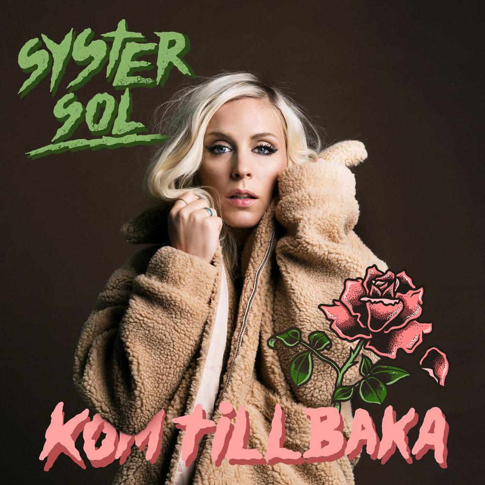 """Omslag, """"Kom tillbaka"""" – ny singel från Syster Sol."""