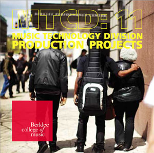 MTCD:11 (2011, recorded 2010) by Music Technology Division, Berklee College of Music