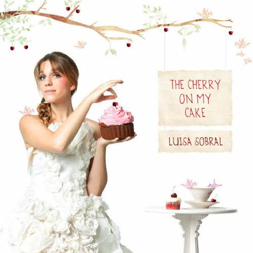 The Cherry On My Cake (2011, recorded 2010) by Luisa Sobral