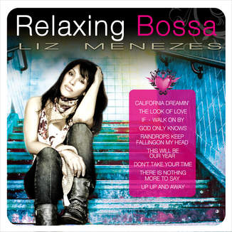 Relaxing Bossa (2014) by Liz Menezes