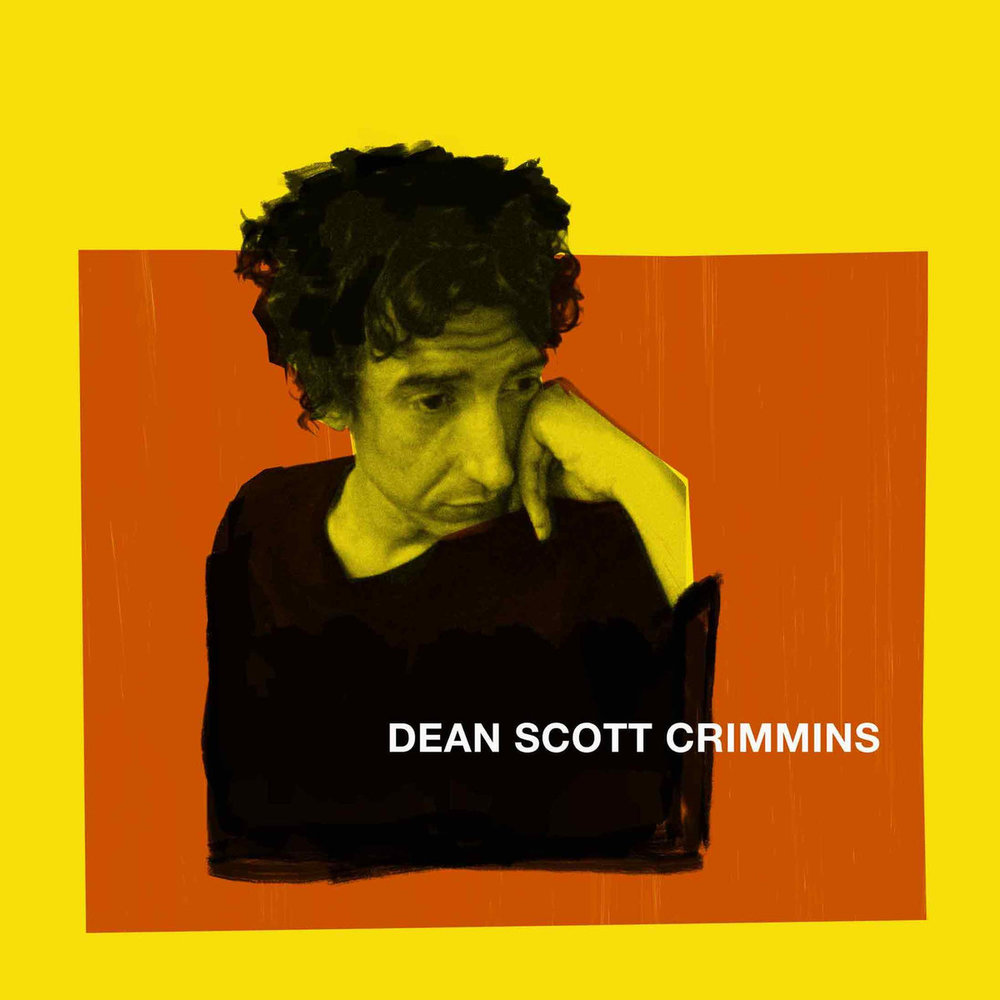 Dean Scott Crimmins (2018, recorded 2017) by Dean Scott Crimmins