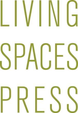 Living Spaces Press