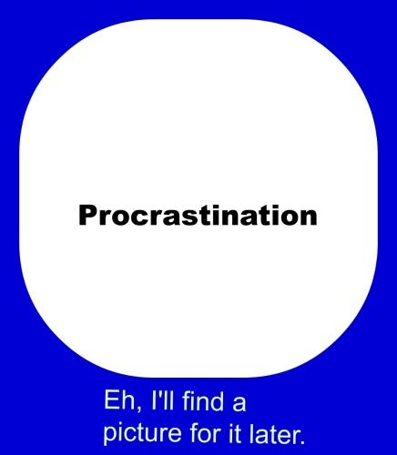 procrastination 5-25-15.jpg
