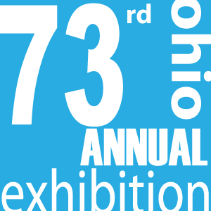 OHIO ANNUAL EXHIBITION Opening June 21, 5:30 pm