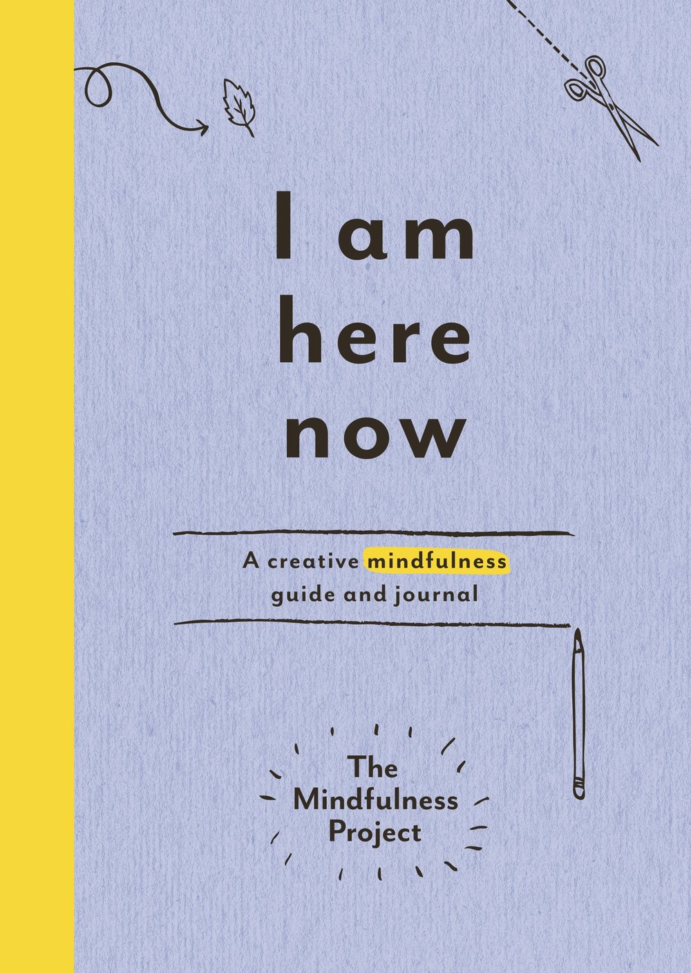 Books on Mindfulness - I Am Here Now
