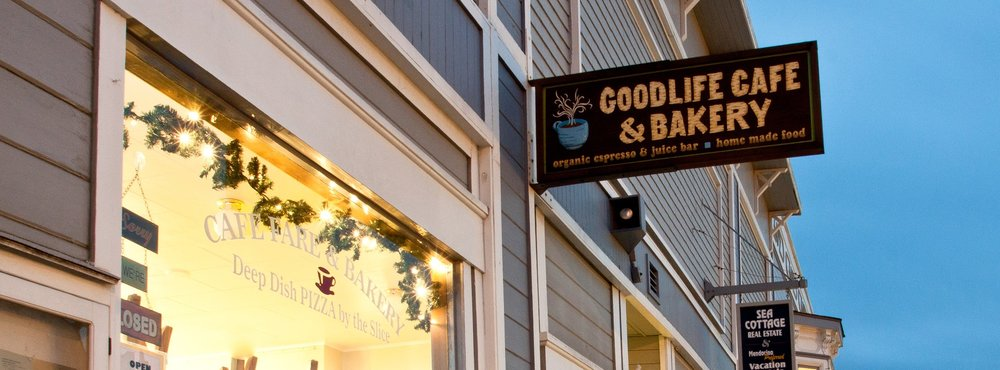 Goodlife Cafe and Bakery in Mendocino, CA