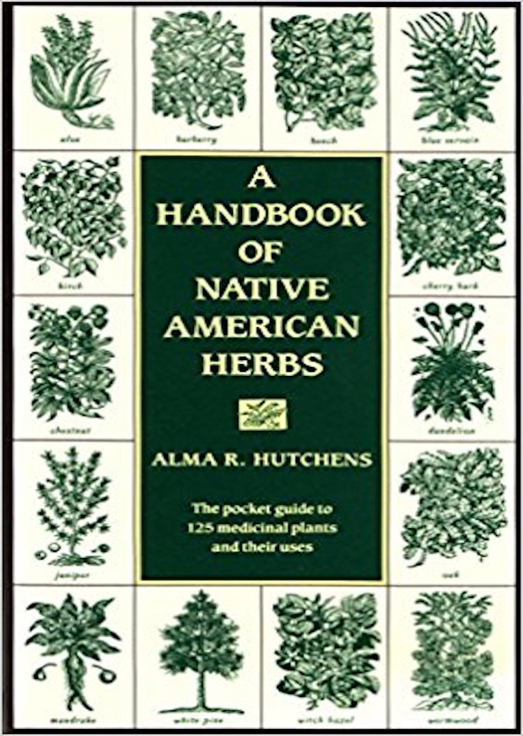 Books On Natural Remedies - A Handbook Of Native American Herbs by Alma R. Hutchens