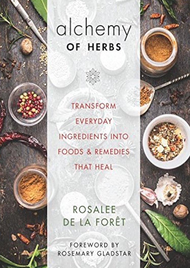 Books On Natural Remedies - Alchemy Of Herbs by Rosalee De La Foret
