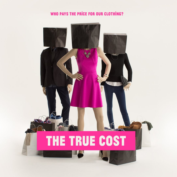 Fashion Documentaries To Watch - The True Cost