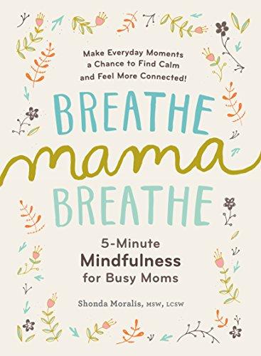 Best Books For Moms - Breathe, Mama, Breathe by Shonda Moralis