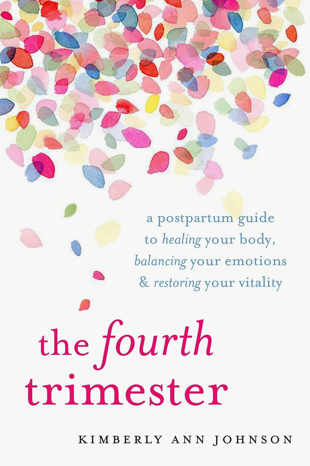 Best Books On Motherhood - The Fourth Trimester by Kimberly Ann Johnson