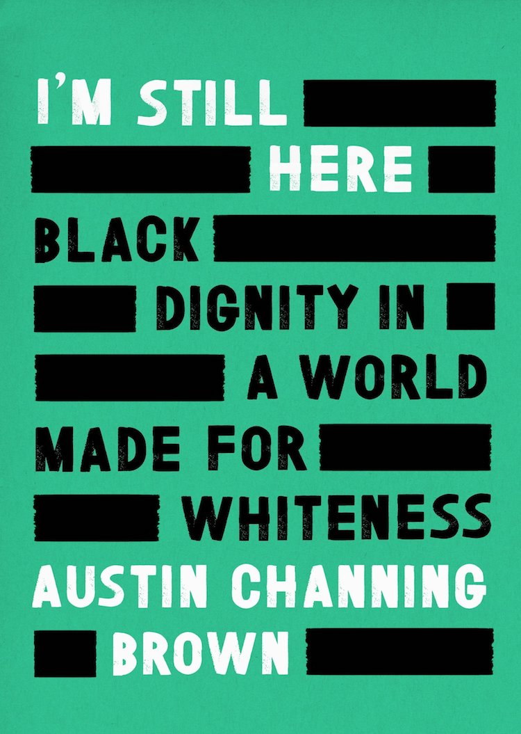 Inspiring Books By Women & POC - I'm Still Here by Austin Channing Brown