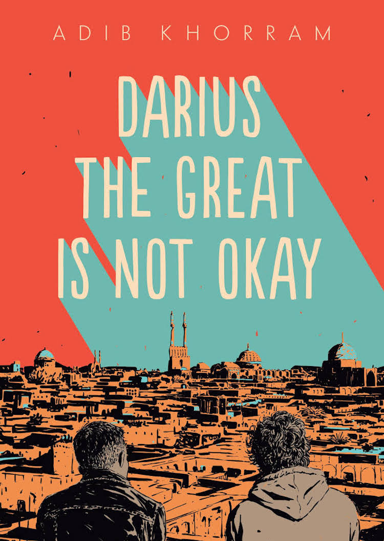 Best Books Of 2018 - Darius The Great Is Not Okay by Adib Khorram