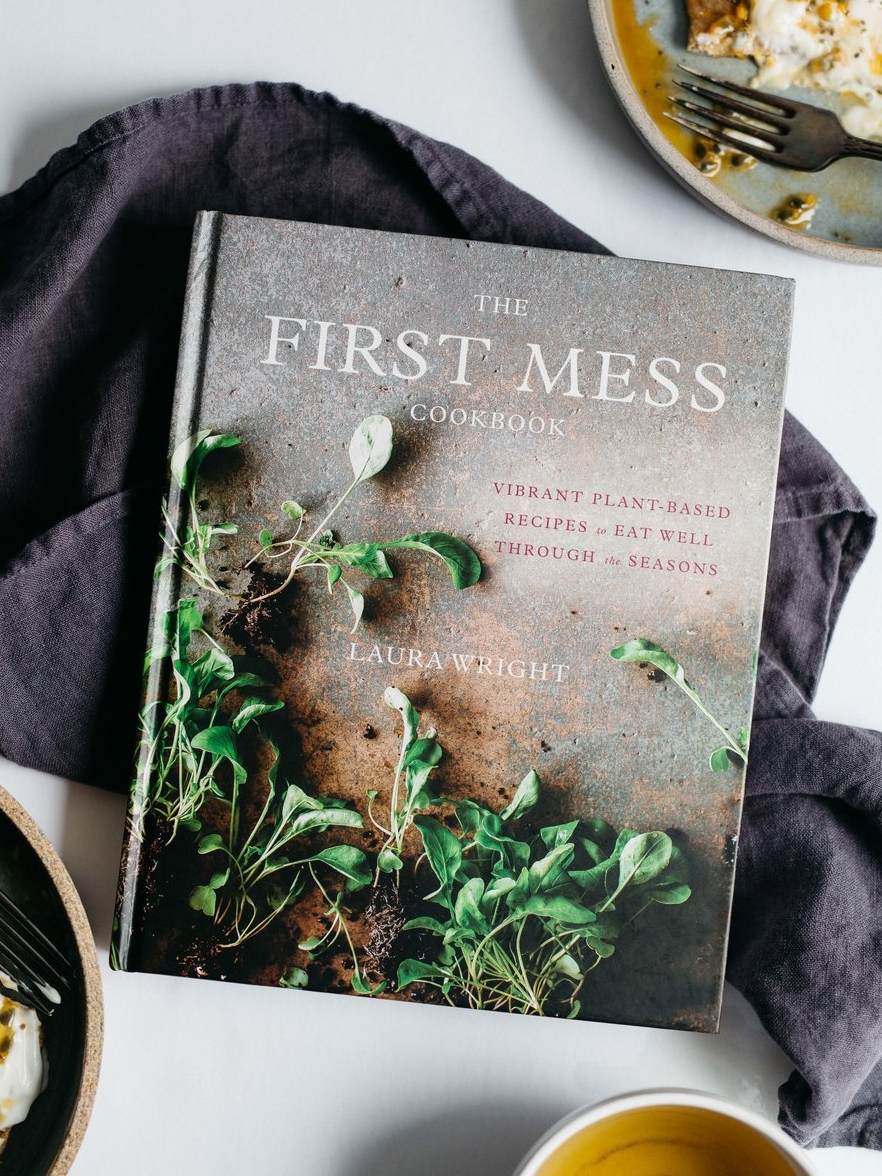 The First Mess Cookbook // Sustainable Cookbooks For Holiday Gifting on The Good Trade