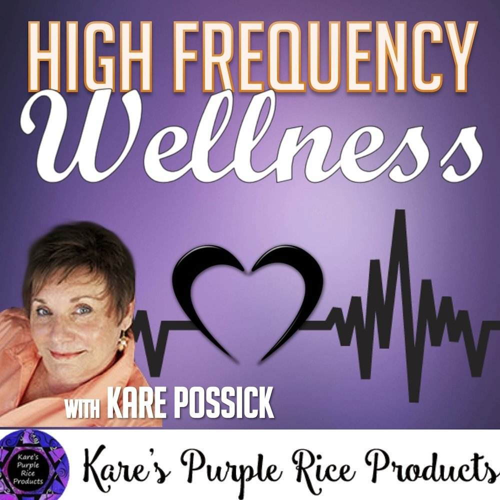 Kare+Possick%27s+High+Frequency+Wellness+podcast