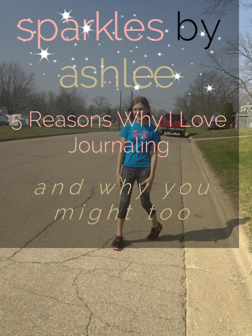 5-Reasons-Why-I-Love-Journaling-Sparkles-by-Ashlee.jpg