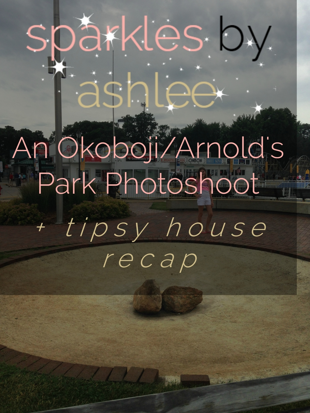 An-Okoboji-Arnolds-Park-Photoshoot-Plus-Tipsy-House-Sparkles-by-Ashlee.jpg
