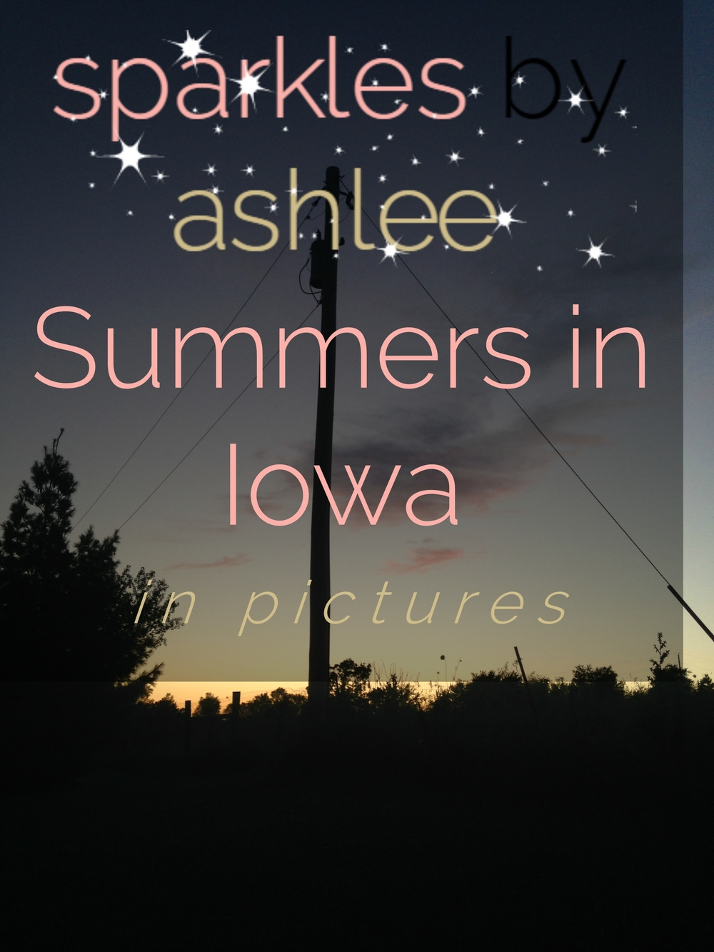 Summers-in-Iowa-Sparkles-by-Ashlee.jpg