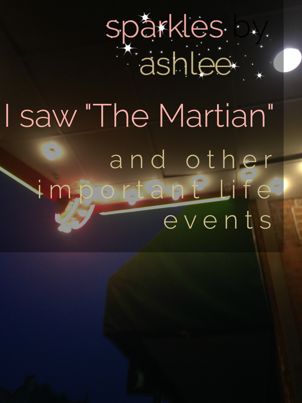 I-Saw-The-Martian-and-Other-Important-Life-Events-Sparkles-by-Ashlee.jpg