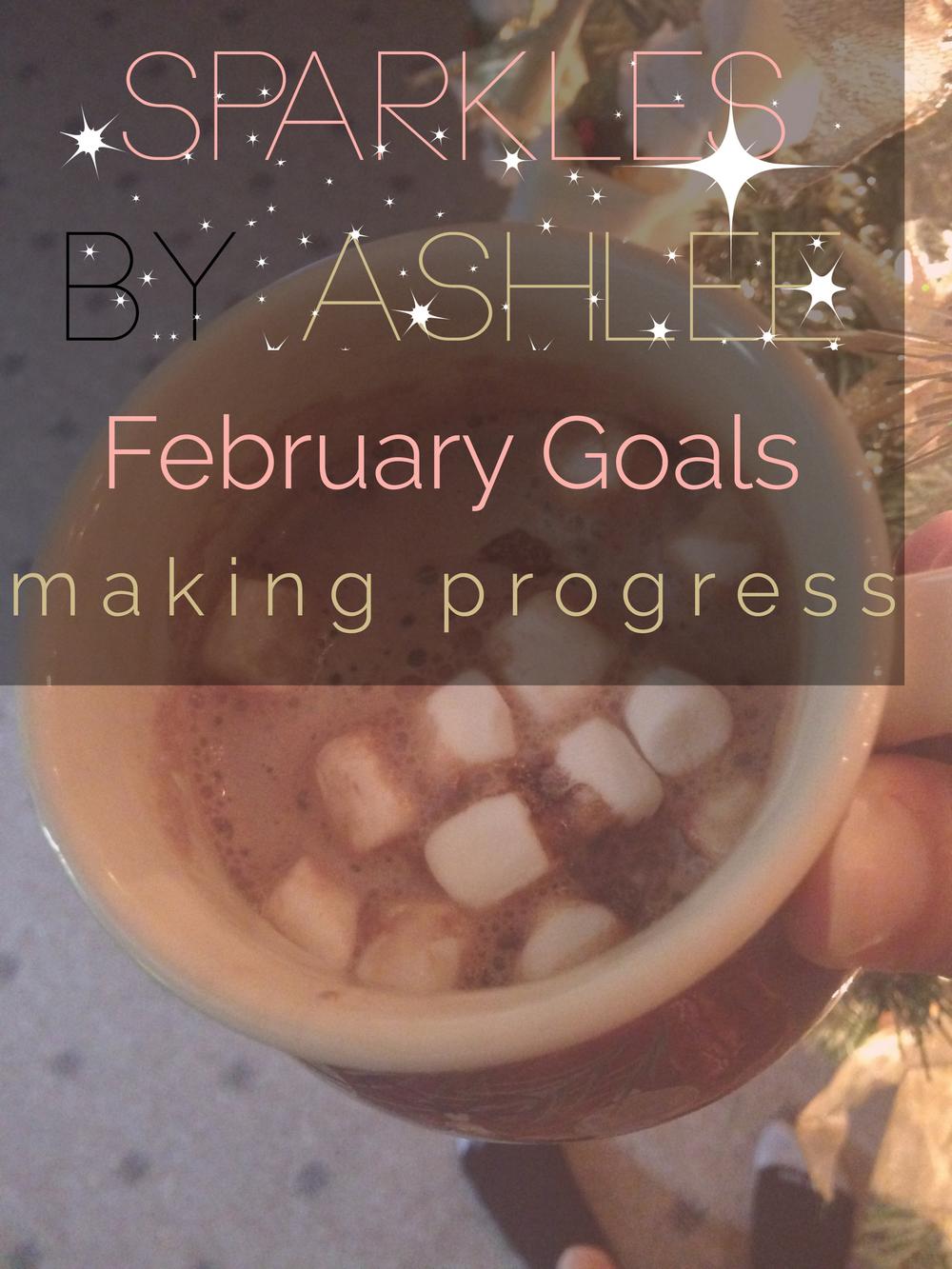 February-Goals-Making-Progress-Sparkles-by-Ashlee.jpg