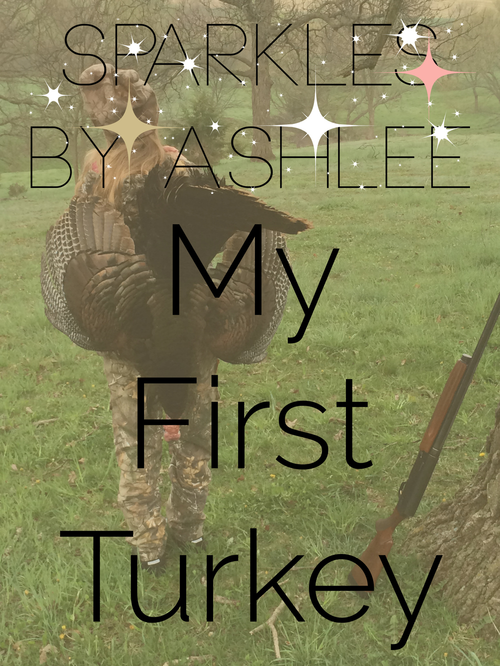 My-First-Turkey-Sparkles-by-Ashlee.jpg