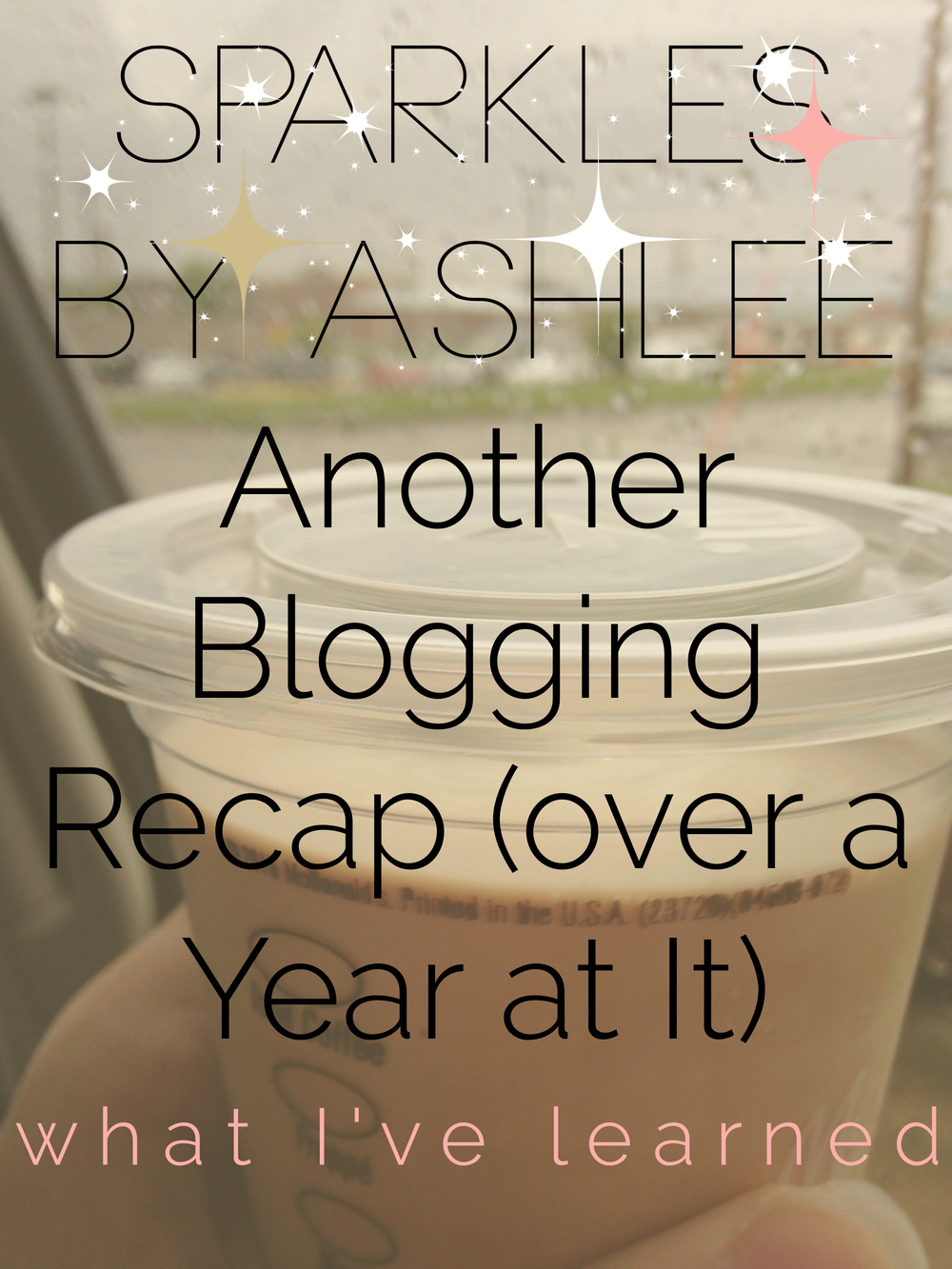 Another-Blogging-Recap-over-a-Year-at-It-Sparkles-by-Ashlee.jpg