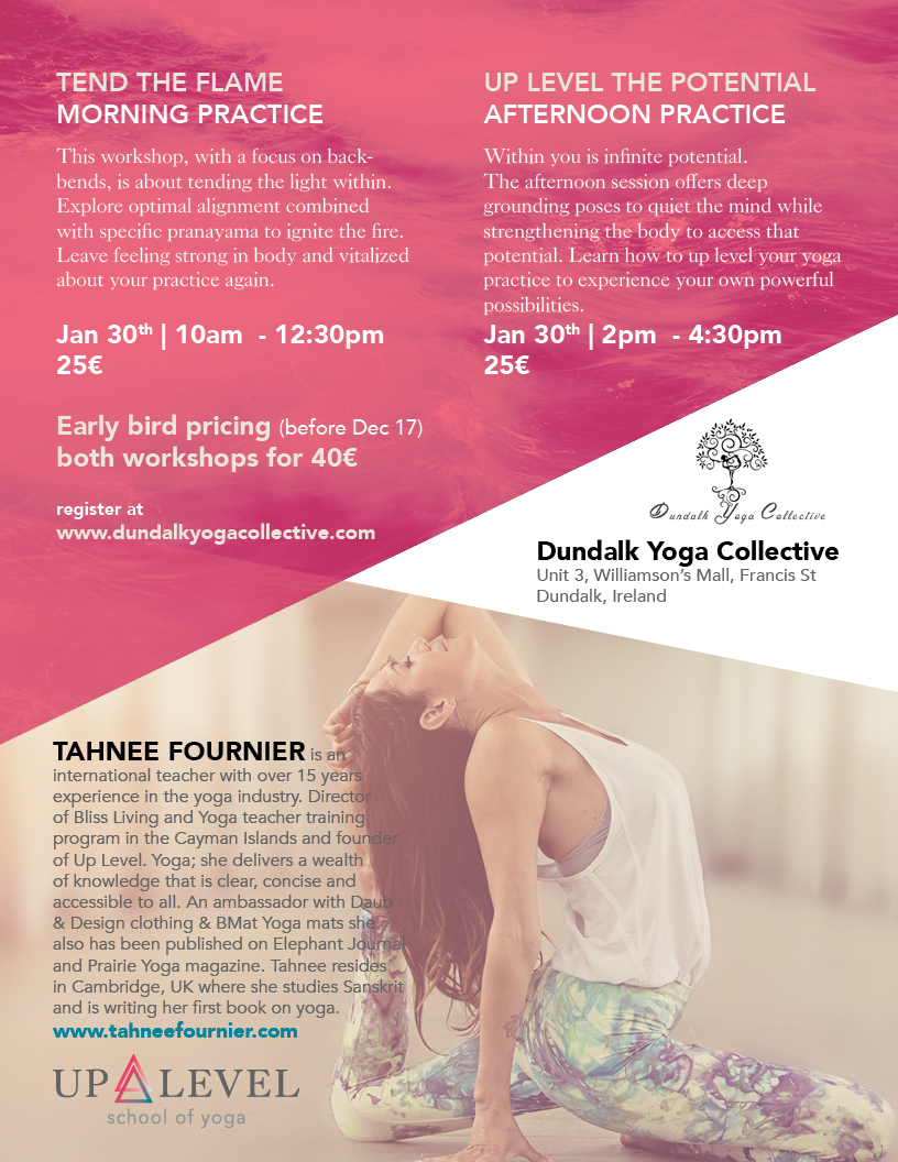 Ignite Your Light Yoga Workshop For >> Tend The Flame In Dundalk A Yoga Workshop Tahnee Fournier