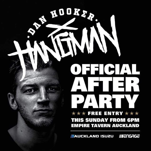 "Dan ""the Hangman"" Hookers official UFC Auckland afterparty! Free Entry! 🔥🔥🤜🤜"