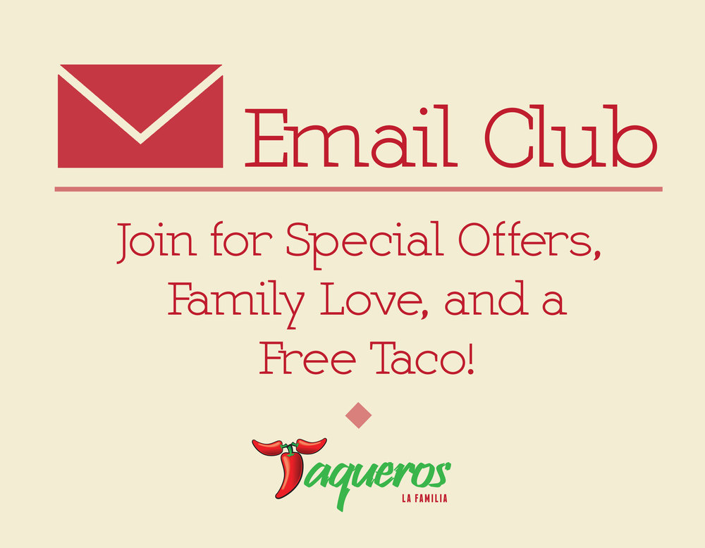 Taqueros Mexican Restaurant Email Club