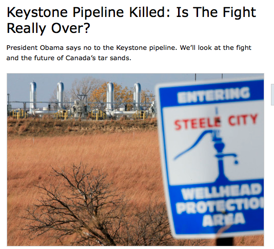 Keystone Pipeline Killed: Is The Fight Really Over?