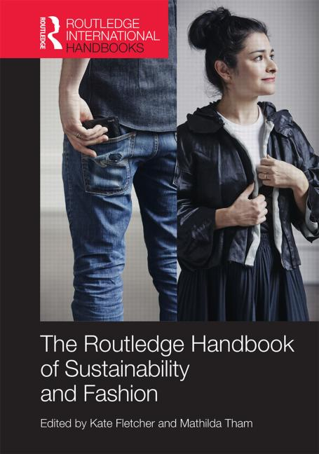 The Routledge Handbook of Sustainable Fashion