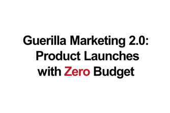 Product Launches with Zero Budgets.jpg