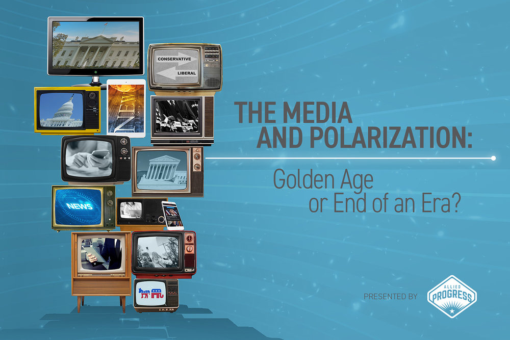 The Media and Polarization: Golden Age or End of an Era? - Email Invite Graphic