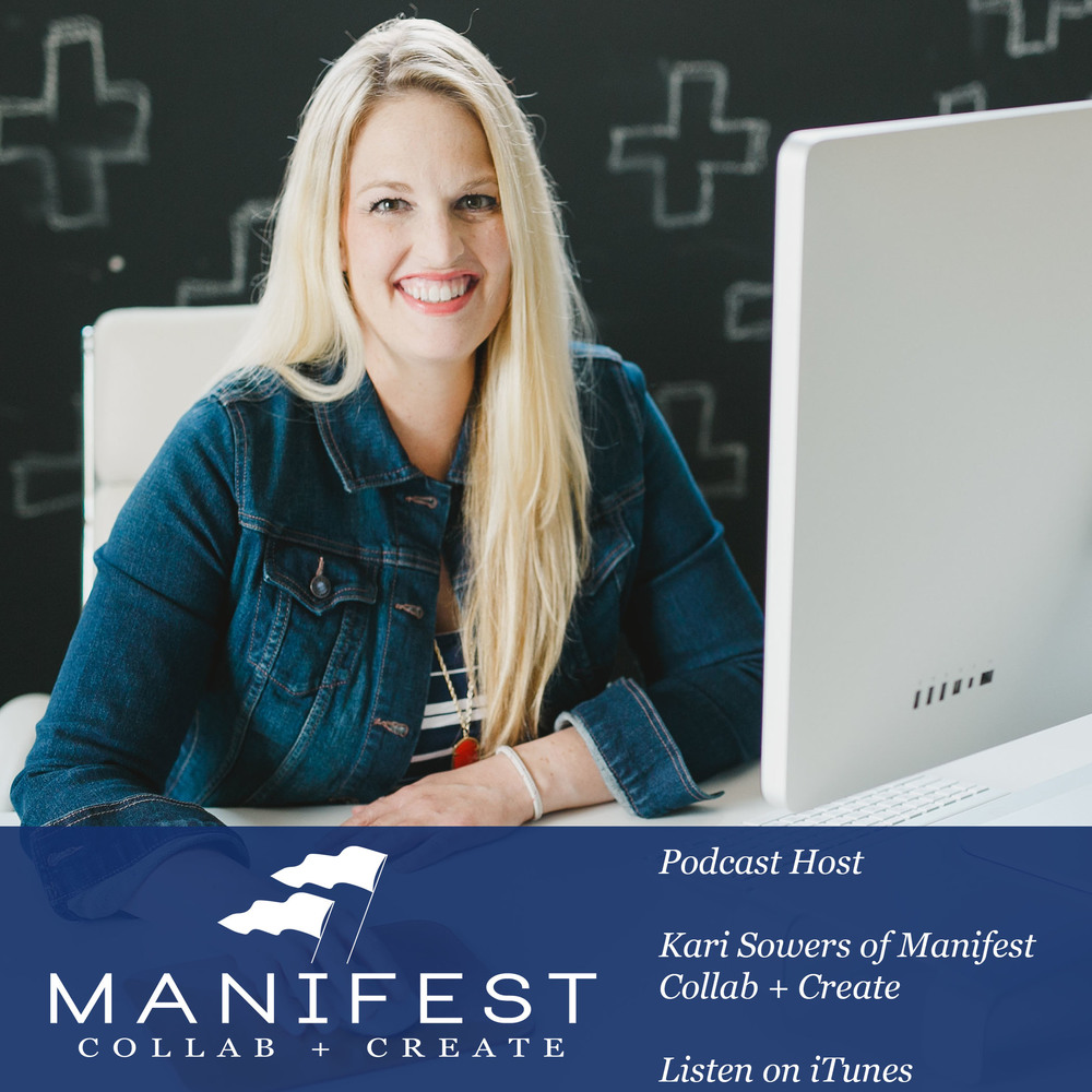 Kari Sowers Manifest Collab Podcast Host Promo Image.jpg