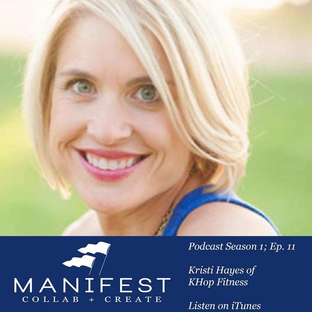 Manifest Collab Podcast Kristi Hayes.jpg