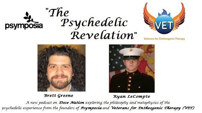 Brett Greene   Psymposia   and Ryan LeCompte (VET)
