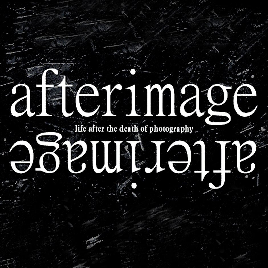 AFTERIMAGE      Life After the Death of Photography    January 20–February 13, 2015