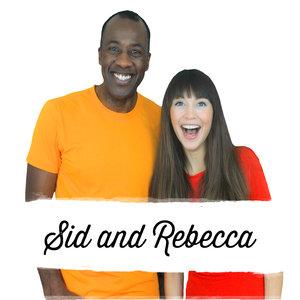 Sid and Rebecca