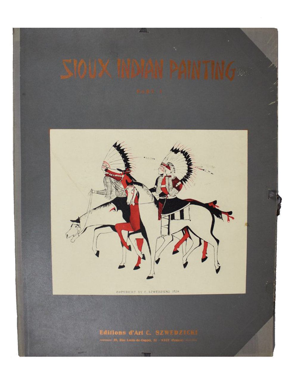 Sioux Indian Painting     And Other Tribes of the Great Plains   Printed in 1938 in Nice, France , 25 Images  Intro and Notes by H.B. Alexander , Publisher C. Szwedsicki  DV0076 // BV0771