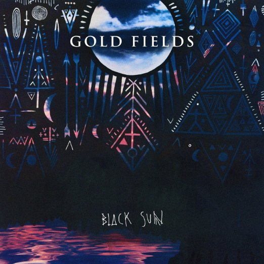 2013 Gold Fields - Black Sun (synth, additional production)