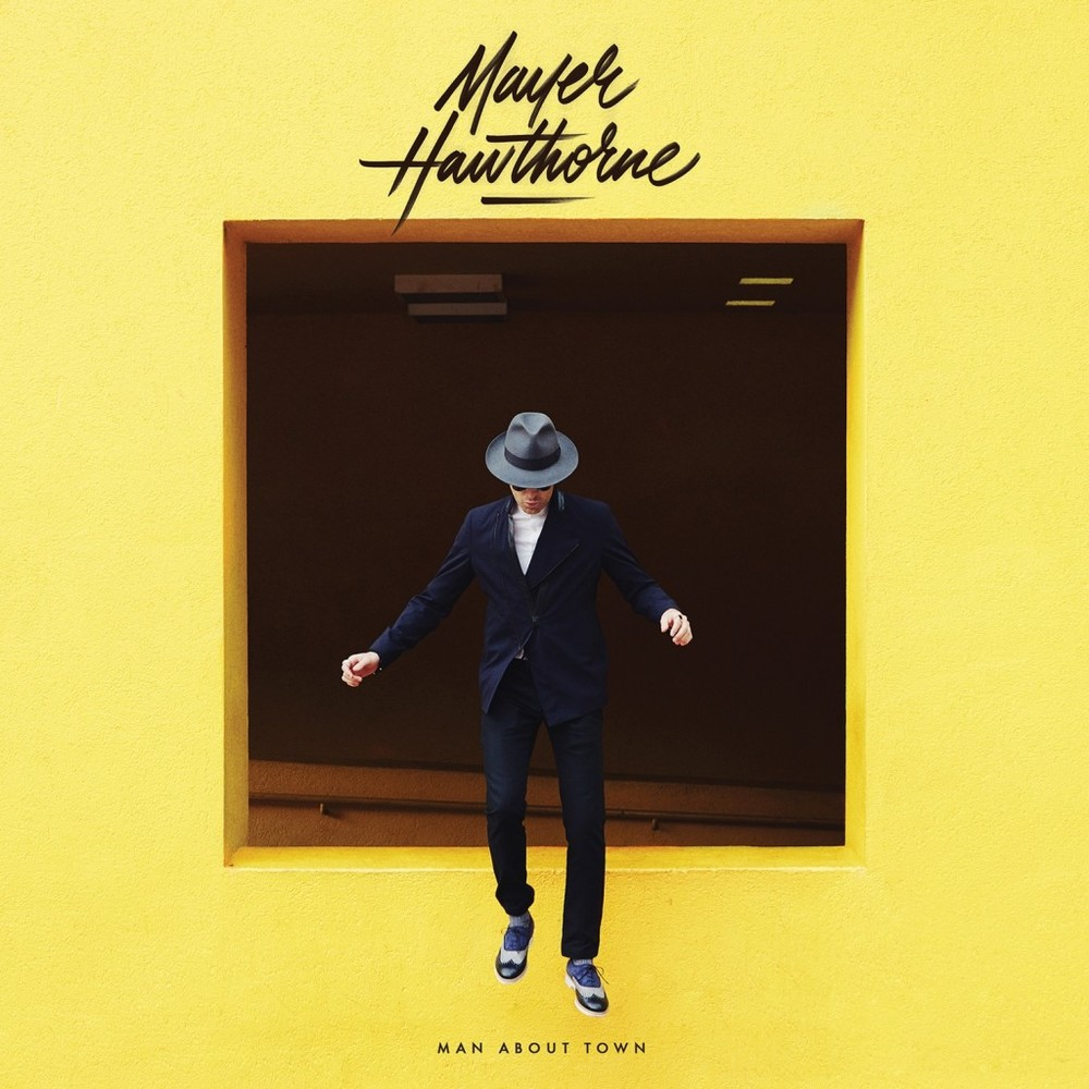 "Mayer Hawthorne ""Man About Town"" (producer, co-writer)"