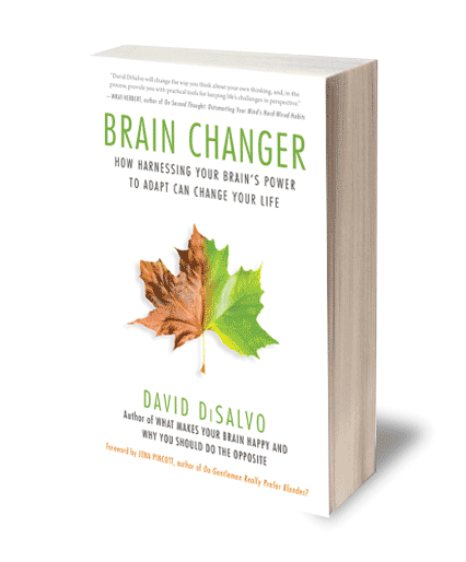 In his latest book, Brain Changer, DiSalvo reveals the game-changing solutions that brain science is beginning to offer and how we can apply them in our lives.
