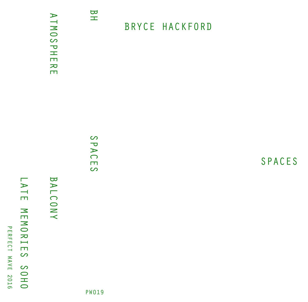 Bryce Hackford 'Spaces'