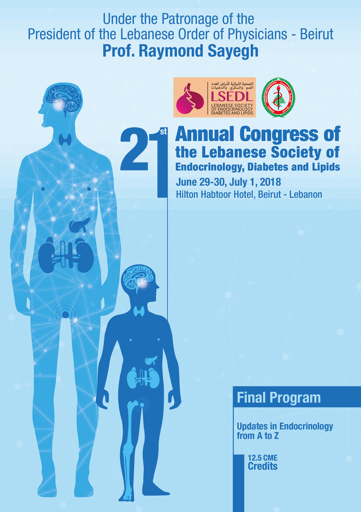 21ST ANNUAL CONGRESS OF THE LEBANESE SOCIETY OF ENDOCRINOLOGY