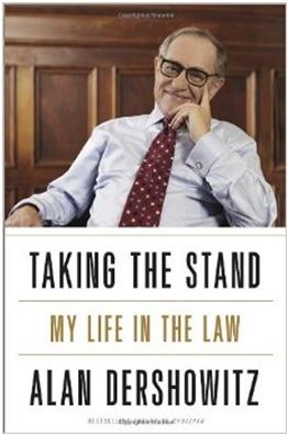 Taking the Stand  My Life in the Law  Author: Alan Dershowitz Category: Autobiography, Law Publishing Year: 2013 Length: 528 pages