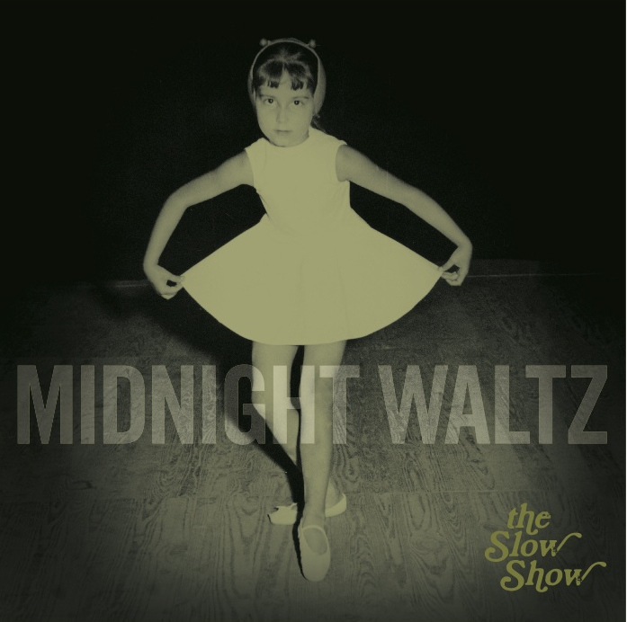 The Slow Show - Midnight Waltz cover.jpg