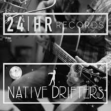 24HR Records - Native Drifters.jpeg