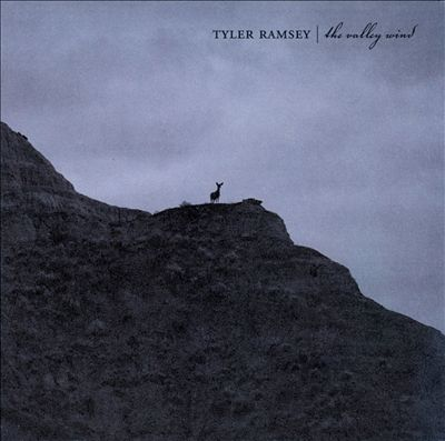 Tyler Ramsey - The Valley Wind.jpg